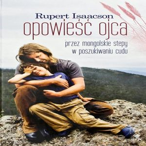 """Rupert Isaacson - """"Opowieść ojca"""""""